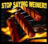 stop_saying_weiner